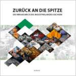Cover Zurück an die Spitze - die Renaissance des Industrielandes Sachsen