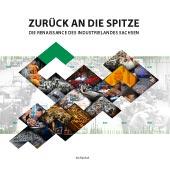 Buch Zurück an die Spitze - Die reanaissance des Industrielandes Sachsen