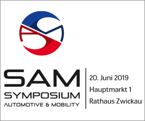 SAM – Symposium Automotive und Mobility Zwickau, 20.Juni 2019